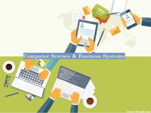 Computer Science and Business systems